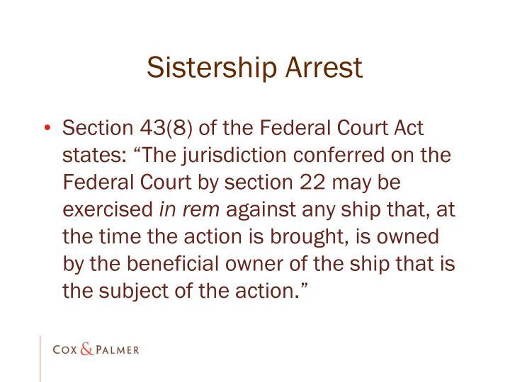 Sistership Arrest
