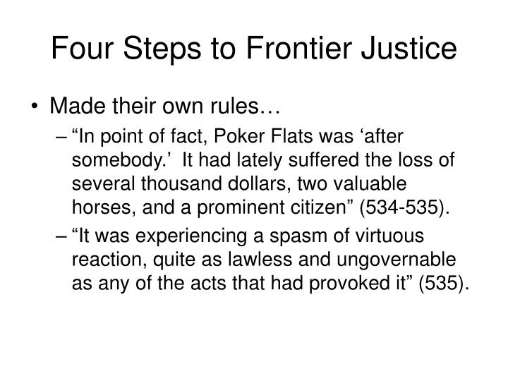 Four Steps to Frontier Justice