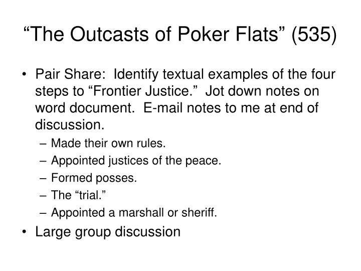 """The Outcasts of Poker Flats"" (535)"