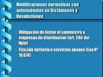 modificaciones normativas con antecedentes en dict menes y resoluciones