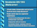 resoluci n 389 1993 multicarrier