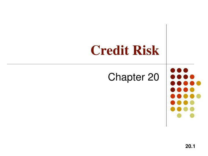 PPT - Credit Risk PowerPoint Presentation - ID:5761842