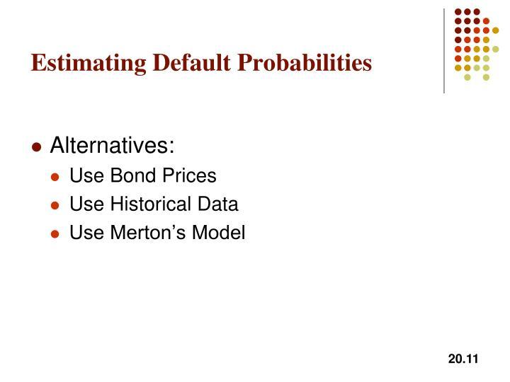 Estimating Default Probabilities