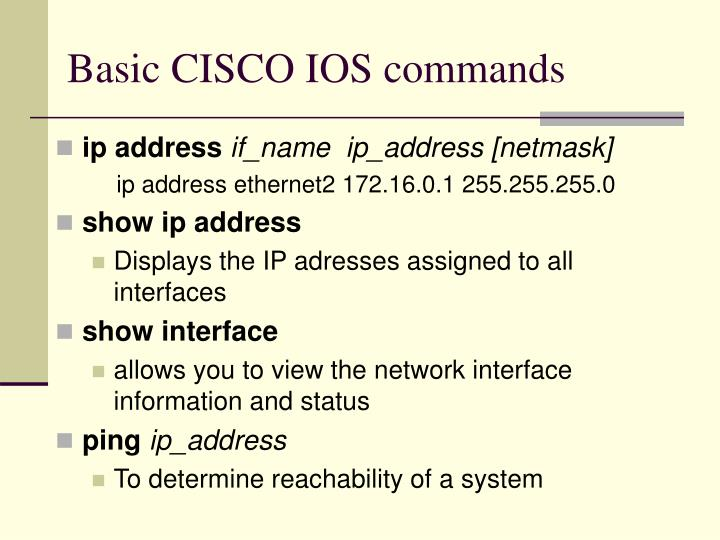 Basic CISCO IOS commands