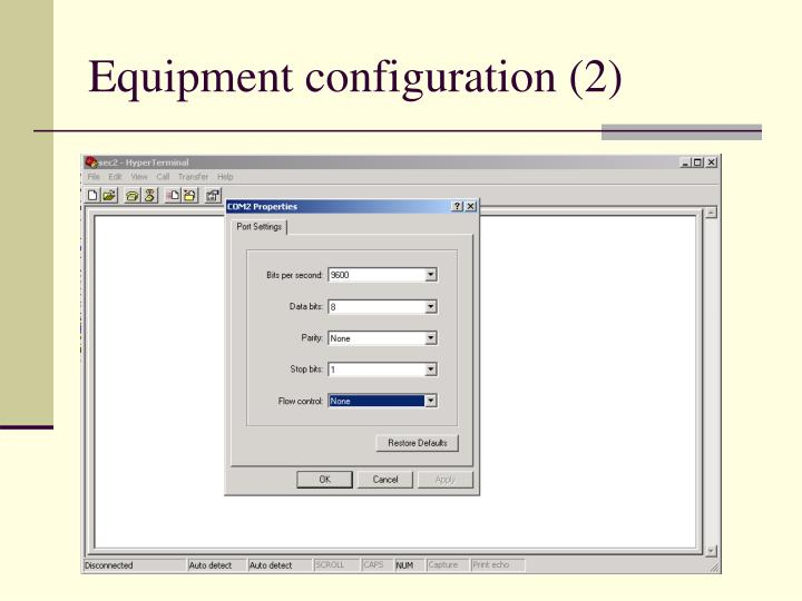 Equipment configuration (2)