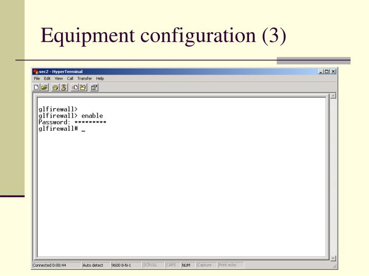 Equipment configuration (3)