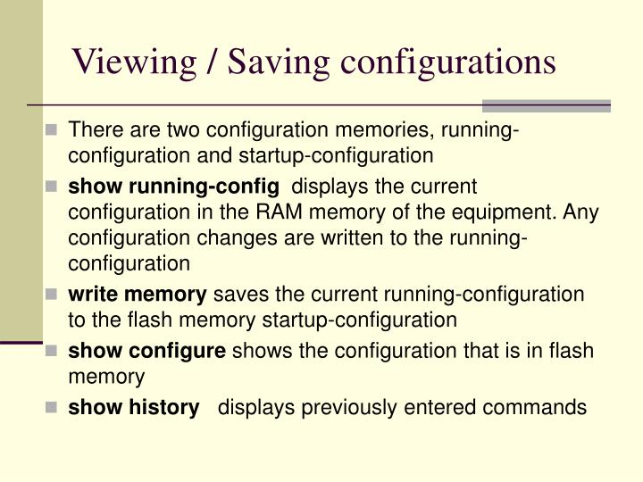 Viewing / Saving configurations