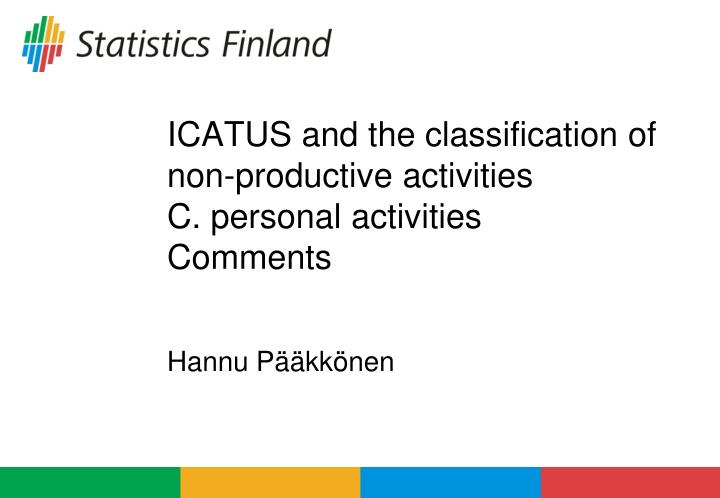 icatus and the classification of non productive activities c personal activities comments n.