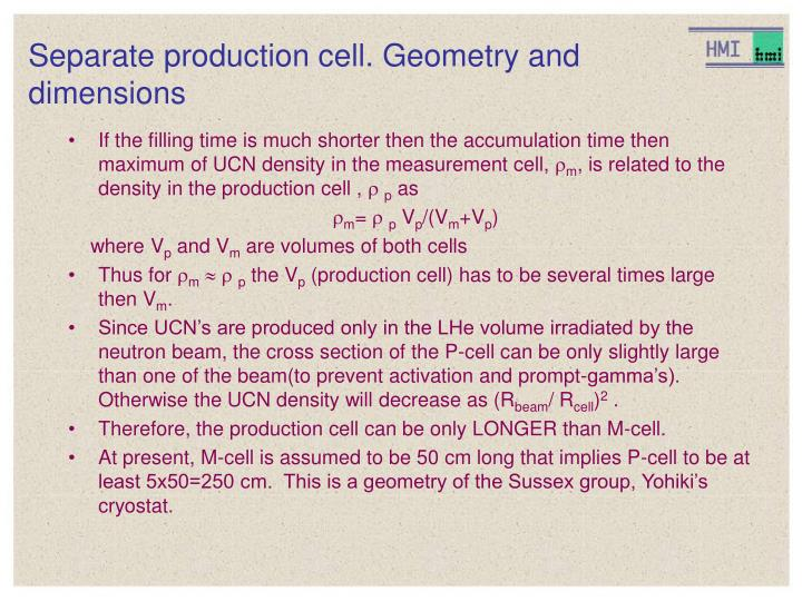 separate production cell geometry and dimensions n.