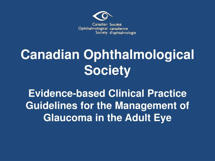 evidence based clinical practice guidelines for the management of glaucoma in the adult eye n.