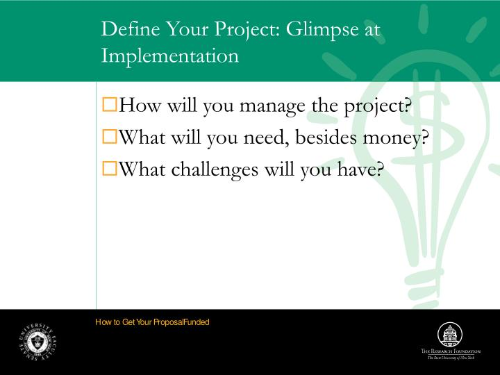 Define Your Project: Glimpse at Implementation