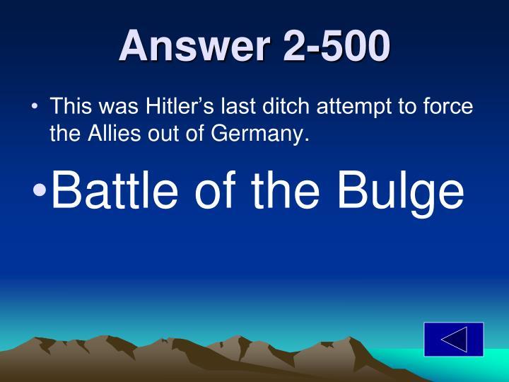 Answer 2-500