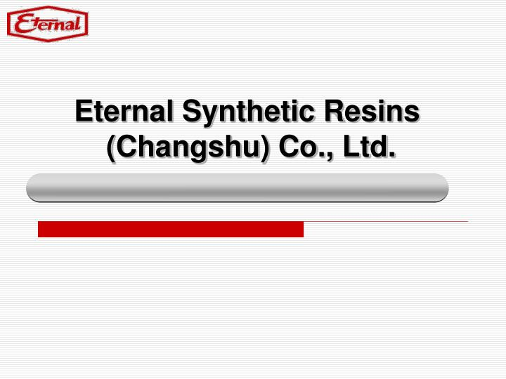 eternal synthetic resins changshu co ltd n.