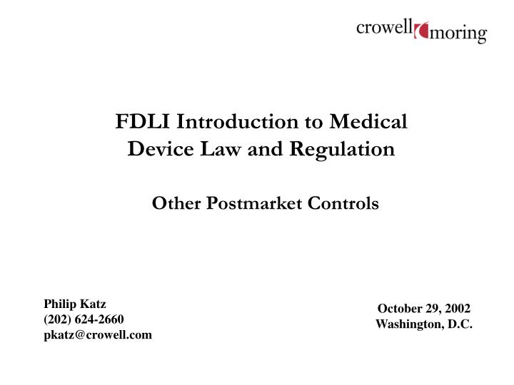 fdli introduction to medical device law and regulation n.