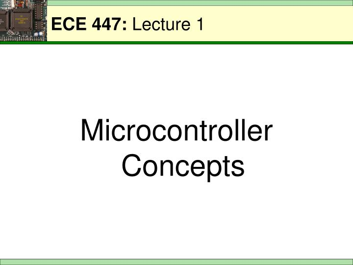 ece 447 lecture 1 n.