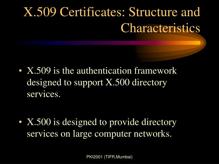 x 509 certificates structure and characteristics n.
