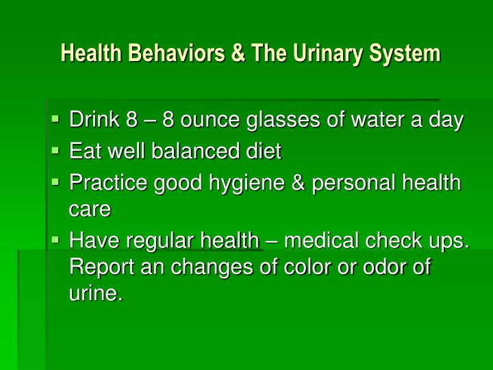 Health Behaviors & The Urinary System