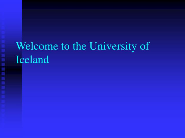 welcome to the university of iceland n.