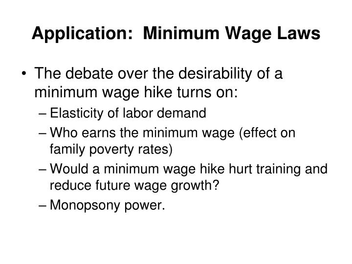 Application:  Minimum Wage Laws