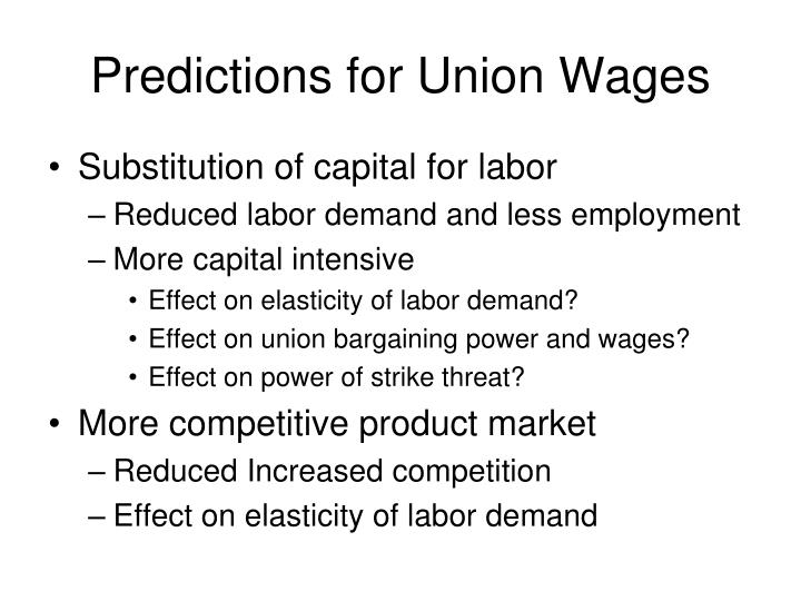 Predictions for Union Wages