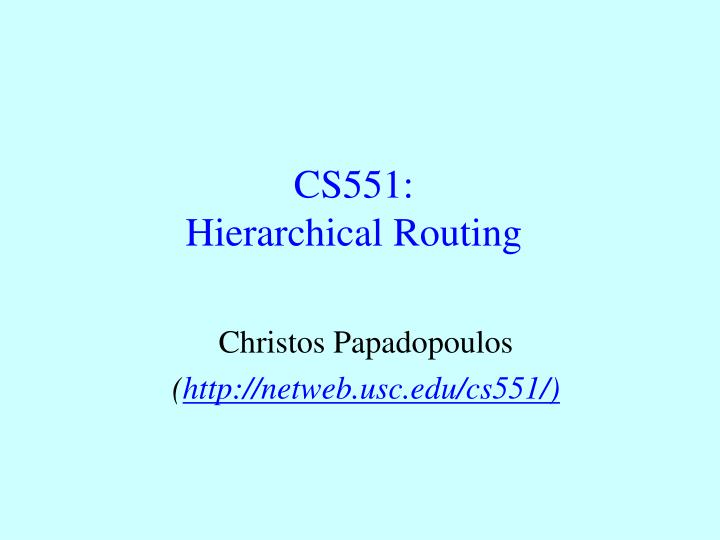 cs551 hierarchical routing n.