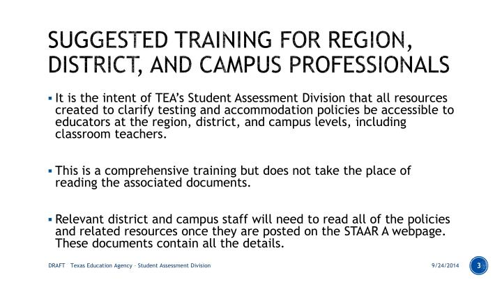 Suggested training for region district and campus professionals