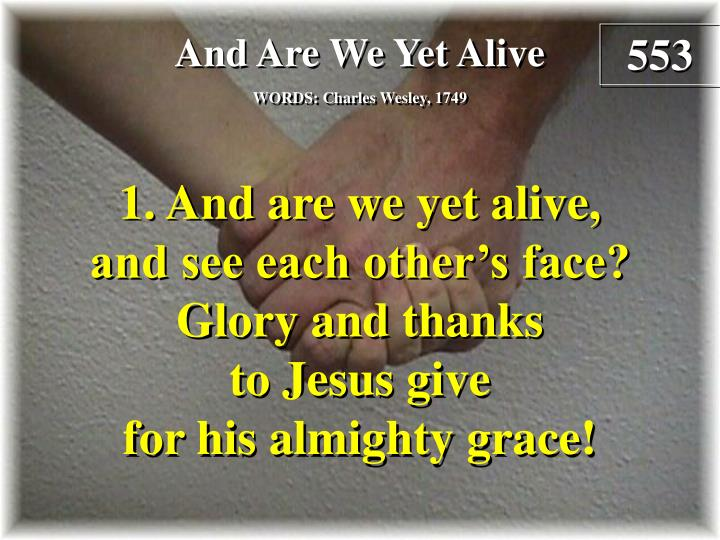 and are we yet alive verse 1 n.
