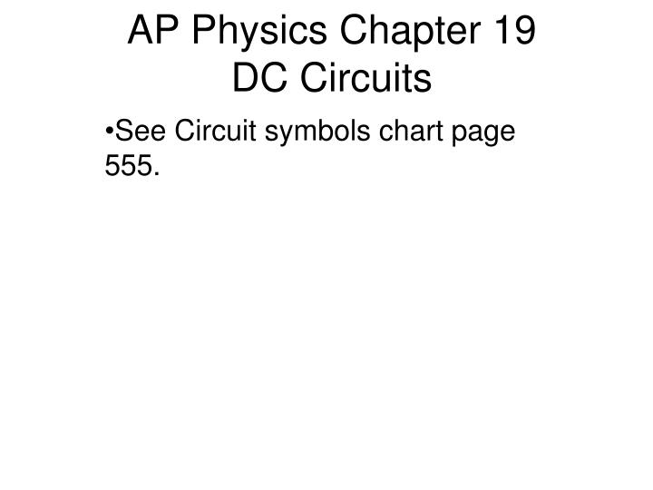PPT - AP Physics Chapter 19 DC Circuits PowerPoint Presentation - ID ...