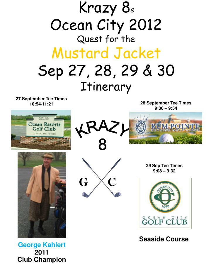 krazy 8 s ocean city 2012 quest for the mustard jacket sep 27 28 29 30 itinerary n.