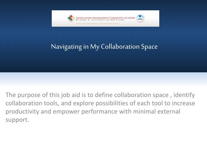 navigating in my collaboration space n.