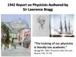 1942 report on physicists authored by sir lawrence bragg