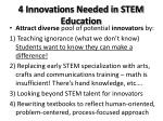 4 innovations needed in stem education