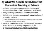 4 what we need is revolution that humanizes teaching of science