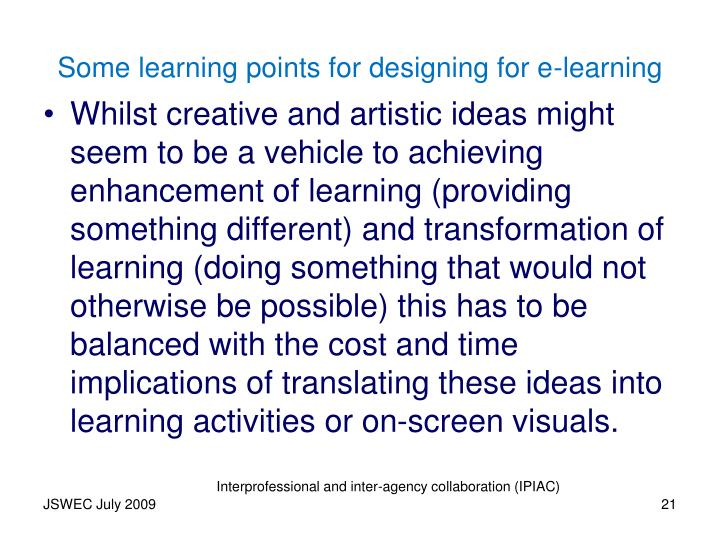 Some learning points for designing for e-learning