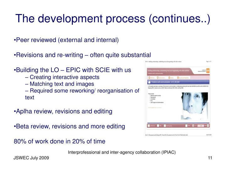 The development process (continues..)