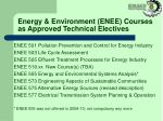 energy environment enee courses as approved technical electives