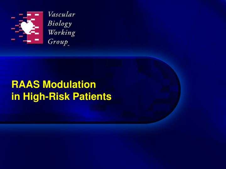 raas modulation in high risk patients n.