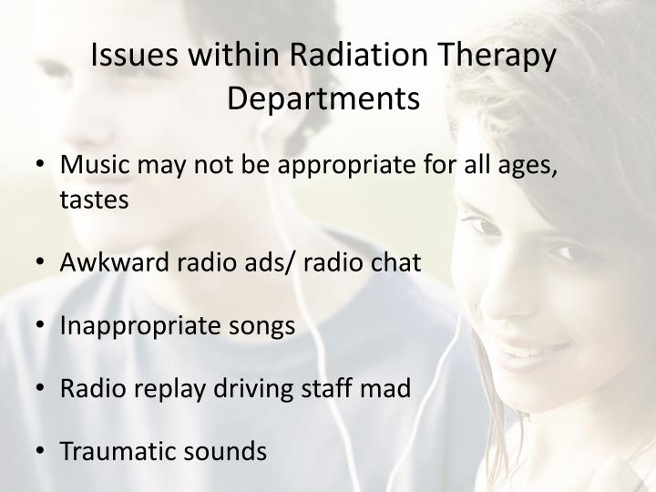 Issues within Radiation Therapy Departments