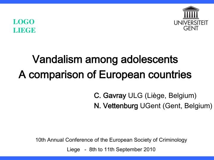 vandalism among adolescents a comparison of european countries n.