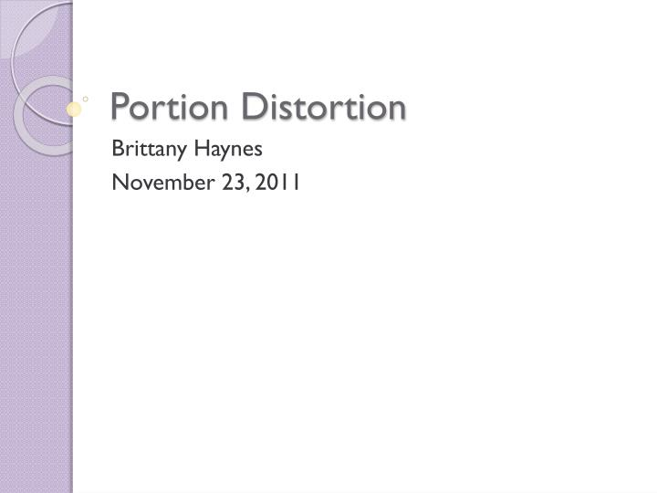 portion distortion n.