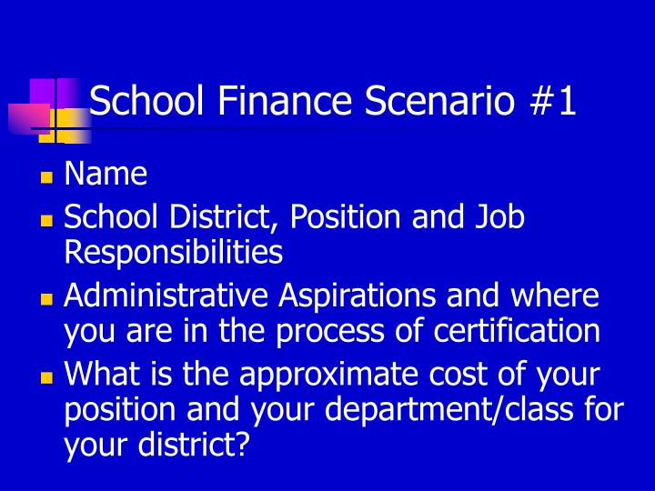 School Finance Scenario #1