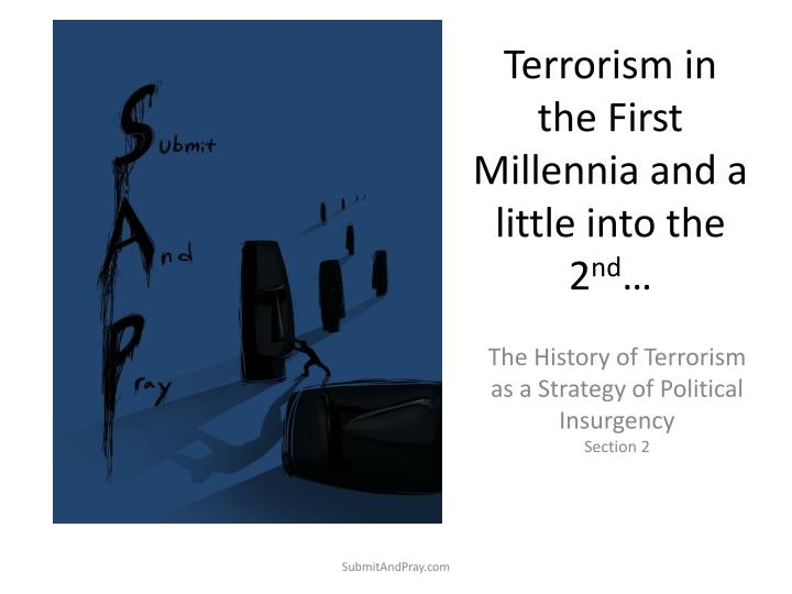 the history of political terrorism A brief history of terrorism in the united for all the focus on terrorism in the last this action was done in response for the american political.