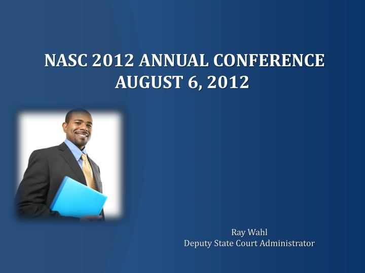 nasc 2012 annual conference august 6 2012 n.