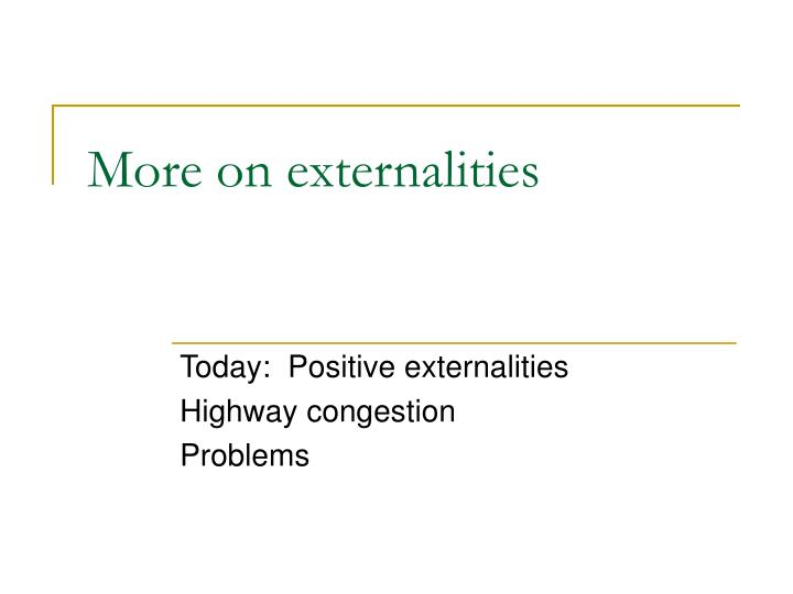 more on externalities n.