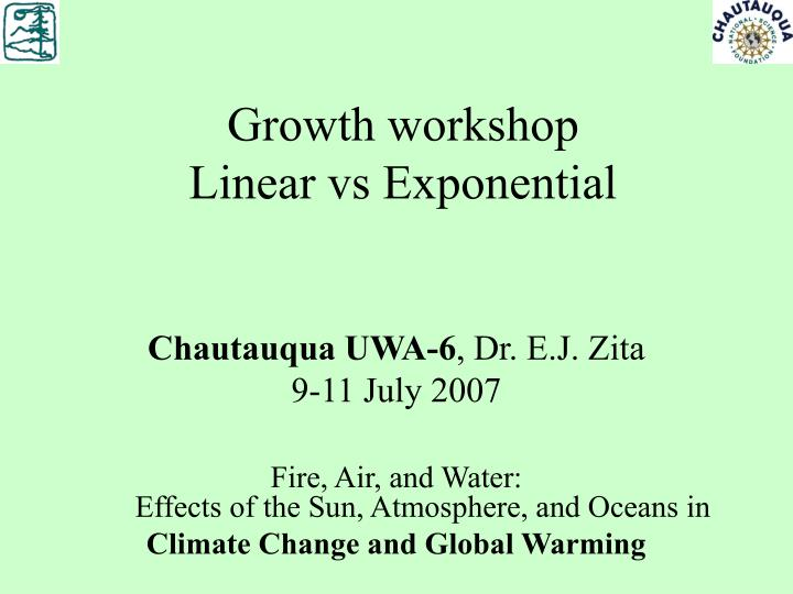 Growth workshop linear vs exponential