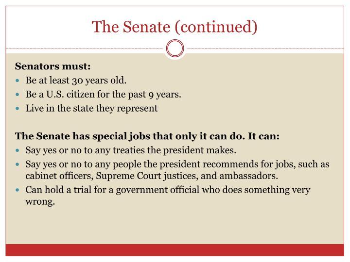 The Senate (continued)