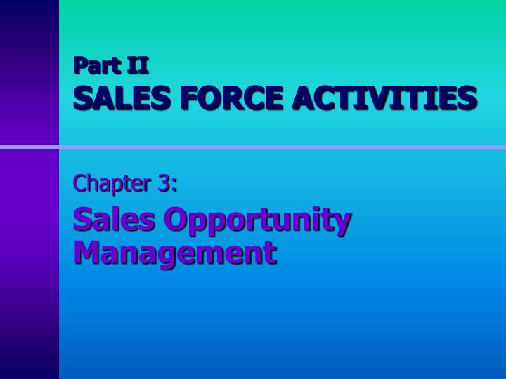 part ii sales force activities n.