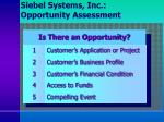 siebel systems inc opportunity assessment