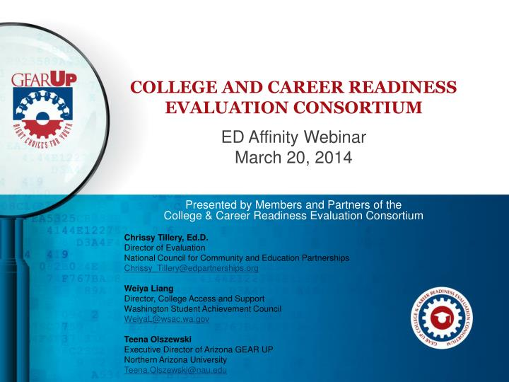 college and career readiness evaluation consortium n.