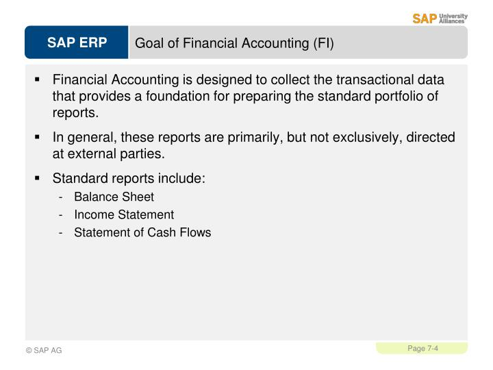 Goal of Financial Accounting (FI)